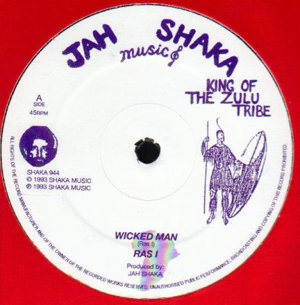 Ras I - Wicked Man / Firehouse Crew - Wicked Dub (Jah Shaka Music) UK 12""